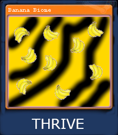 steamcard_thrive_bananabiome